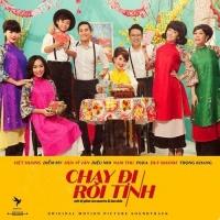 Chạy Đi Rồi Tính OST - Bảo Yến, Hồ Quỳnh Hương, Various Artists