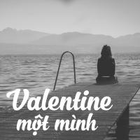 Valentine Một Mình - Various Artists