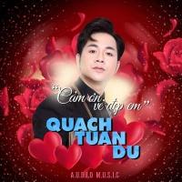 Cảm Ơn Vẻ Đẹp Em (Single) - Quách Tuấn Du