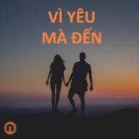 Vì Yêu Mà Đến - Various Artists