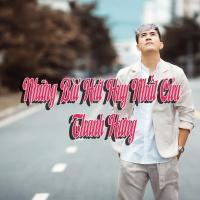Những Bài Hát Hay Nhất Của Thanh Hưng - Various Artists