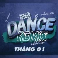 Nhạc Việt Remix Hot Tháng 01/2018 - Various Artists