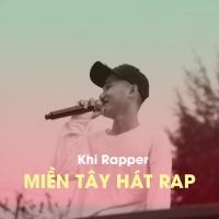 Khi Rapper Miền Tây Hát Rap - Various Artists