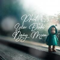 Phút Yếu Đuối Ngày Mưa - Various Artists