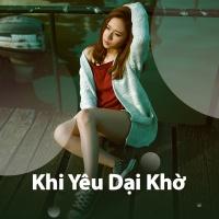 Khi Yêu Dại Khờ - Various Artists