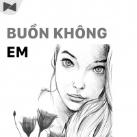 Buồn Không Em - Various Artists