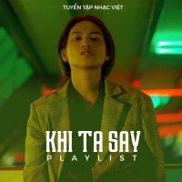 Khi Ta Say - Various Artists