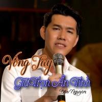 Vòng Tay Giữ Trọn Ân Tình (Single) - Bảo Nguyên