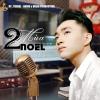 Hai Mùa Noel (Single) - Trung Quang