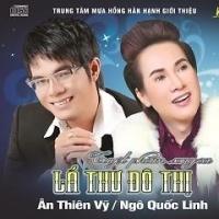 Lá Thư Đô Thị - Ngô Quốc Linh, Ân Thiên Vỹ