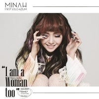 I Am A Woman Too - Minah (Girl's Day)