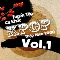 Ca Khúc K-POP Thập Niên 2000 - Various Artists