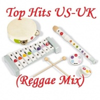 Top Hits US-UK (Reggae Mix) - Various Artists