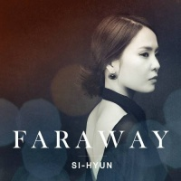 Faraway - Si Hyun