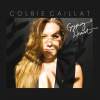 Gypsy Heart (Deluxe Version) - Colbie Caillat