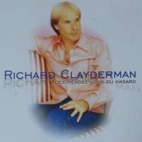 Les Rendez - Vous Du Hasard - Richard Clayderman
