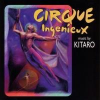 Cirque Ingenieux - Kitaro