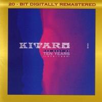 Ten Years - Kitaro