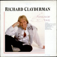 Songs Of Love - Richard Clayderman