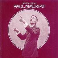 Reflection - Paul Mauriat