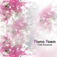Piano Poem - Yuhki Kuramoto