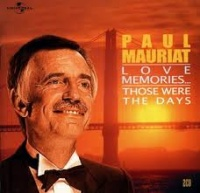 Love Memories… Those were the days - Paul Mauriat