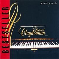 Le Meilleur de Richard Clayderman - Bestseller - Richard Clayderman