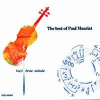 Petite Melodie - The Best Of Paul Mauriat Vol. 3 - Paul Mauriat
