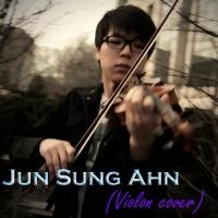 Những Bản Nhạc Violon Hay Nhất Của Jun Sung Ahn - Jun Sung Ahn