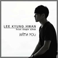 With You (Single) - Lee Kyung Hwan