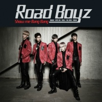 Show Me Bang Bang (Single) - Road Boyz