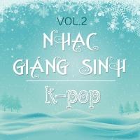 Những Bài Hát Giáng Sinh Hàn Quốc Hay Nhất (Vol.2) - Various Artists