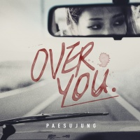 Over You (Single) - Su Jung Pae