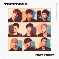 First Street (Vol.1) - Topp Dogg