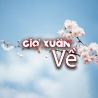 Gió Xuân Về - Various Artists