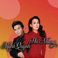 Những Bài Hát Hay Nhất Phi Nhung Mạnh Quỳnh - Various Artists