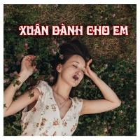 Xuân Dành Cho Em - Various Artists