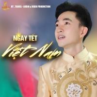 Ngày Tết Việt Nam (Single) - Trung Quang