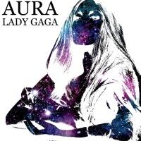 Aura (Single Promo) - Lady Gaga