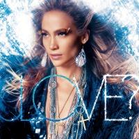 Love (Deluxe Edition) - Jennifer Lopez