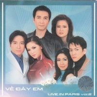 Live In Paris Vol 2 - Về Đây Em - Various Artists