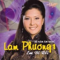 Em Đi Rồi - 40 Năm Âm Nhạc Lam Phương 1 - Various Artists