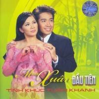 Mùa Xuân Đầu Tiên - Tình Khúc Tuấn Khanh - Various Artists 1