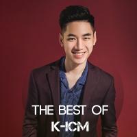 Những Sáng Tác Hay Nhất Của K-ICM - Various Artists
