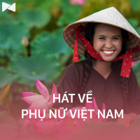 Những Bài Hát Về Vẻ Đẹp Phụ Nữ Việt Nam (Vol.1) - Various Artists