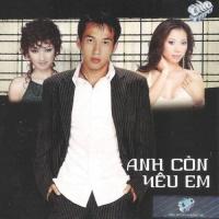 Anh Còn Yêu Em - Various Artists