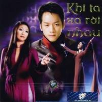 Khi Ta Xa Rời Nhau - Various Artists
