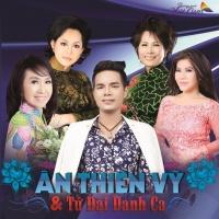 Tứ Đại Danh Ca - Various Artists, Ân Thiên Vỹ
