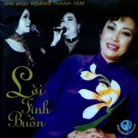 Tình Khúc Hoàng Thanh Tâm - Lời Tình Buồn - Various Artists