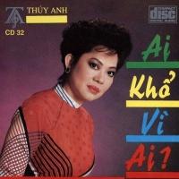 Ai Khổ Vì Ai - Various Artists